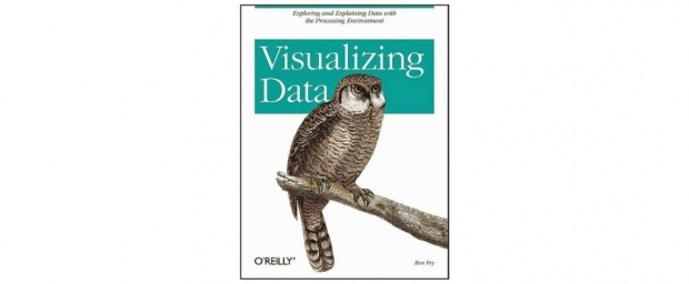 Visualizing Data / Ben Fry