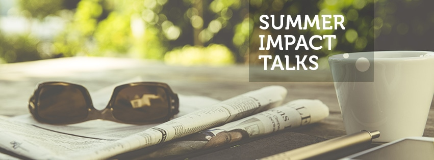 Summer Impact Talks