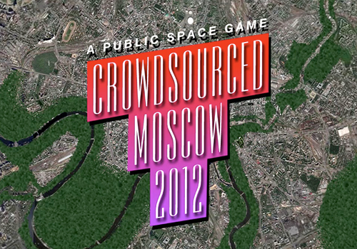 «Crowdsourced Moscow 2012»