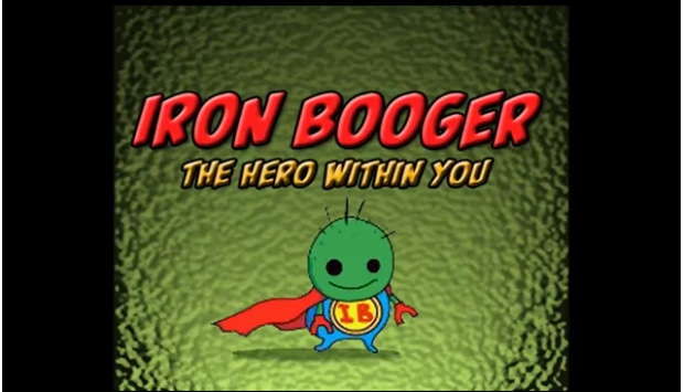 Iron Booger - The Hero Within You